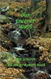 img - for Our Greener Ways book / textbook / text book