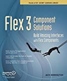 img - for Flex 3 Component Solutions: Build Amazing Interfaces with Flex Components book / textbook / text book