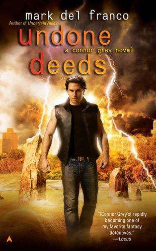 Undone Deeds (Connor Grey, #6)