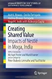 Creating Shared Value: Impacts of Nestlé in Moga, India (SpringerBriefs on Case Studies of Sustainable Development)