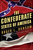 Confederate States Of America: What Might Have Been