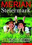 MERIAN Steiermark (MERIAN Hefte)