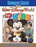 Birnbaum's Walt Disney World For Kids 2009