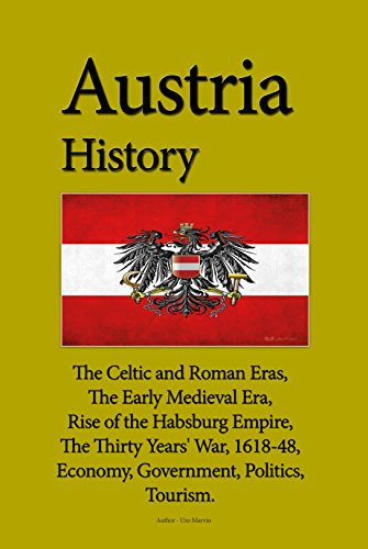 austria-history-the-celtic-and-roman-eras-the-early-medieval-era-rise-of-the-habsburg-empire-the-thi