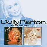 echange, troc Dolly Parton - Burlap & Satin / Real Love