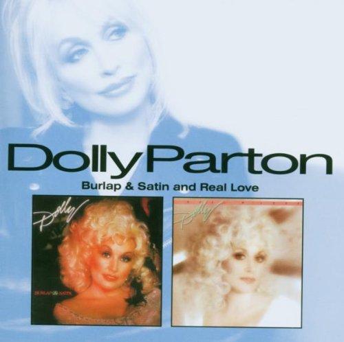DOLLY PARTON - Burlap & Satin / Real Love - Zortam Music