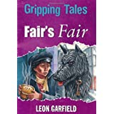 Gripping Tales: Fair's Fairby Leon Garfield
