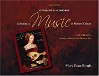 A Anthology of Scores for A History of Music in Western Culture Volume I for History of Music in Western Culture (v. 1)