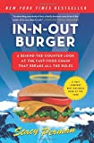 Stacy Perman In-N-Out Burger: A Behind-the-Counter Look at the Fast-Food Chain That Breaks All the Rules