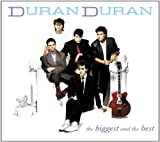 Duran Duran The Biggest And Best
