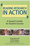 Reading Research in Action: A Teacher's Guide for Student Success