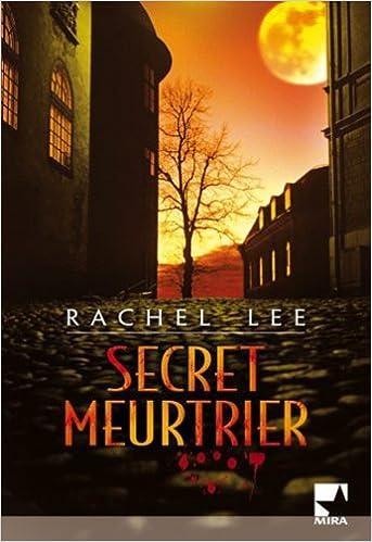 Rachel Lee - Secret meurtrier