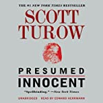 Presumed Innocent (       UNABRIDGED) by Scott Turow Narrated by Edward Herrmann