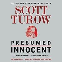 Presumed Innocent (       UNABRIDGED) by Scott Turow Narrated by Edward Herrmann