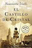 Image of El castillo de cristal (The Glass Castle: A Memoir) (Spanish Edition)