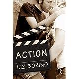 Action (Mine Book 1) ~ Liz  Borino