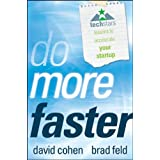 Do More Faster: TechStars Lessons to Accelerate Your Startupby Brad Feld