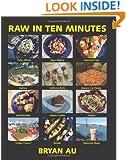 Raw In Ten Minutes