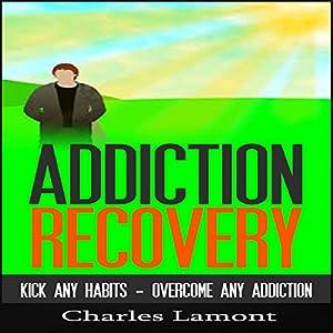Addiction Recovery Audiobook