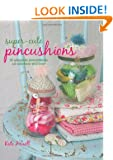 Super-cute Pincushions