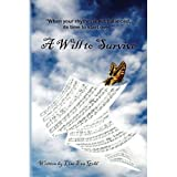 img - for A Will To Survive book / textbook / text book