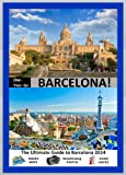 ONE-TWO-GO Barcelona: The Ultimate Guide to Barcelona 2014 with Helpful Maps, Breathtaking Photos and Insider Advice (One-Two-Go.com Book 18)