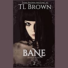 Bane (       UNABRIDGED) by Tara Brown Narrated by Julie McKay