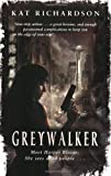 Kat Richardson Greywalker: Number 1 in series