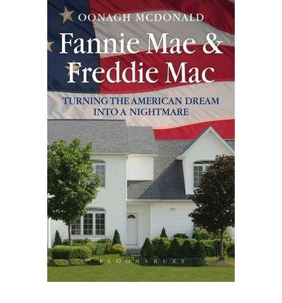 fannie-mae-freddie-mac-turning-the-american-dream-into-a-nightmare-hardback-common