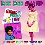 echange, troc Dee Dee Sharp - Its Mashed Potato Time / Do the Bird