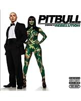 Pitbull Starring In: Rebelution [Explicit]