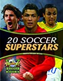 20 Soccer Superstars (World Soccer Books)
