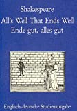 All's Well That Ends Well. Ende gut, alles gut