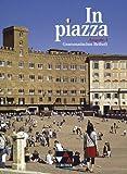 In piazza A / Grammatisches Beiheft: Unterrichtswerk für Italienisch (Sekundarstufe II)