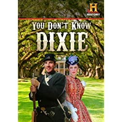 You Don't Know Dixie