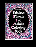 img - for D. McDonald Design's Fabulous Floral's Two Adult Coloring Book book / textbook / text book