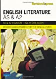 Revision Express AS and A2 English Literature (Direct to learner Secondary)