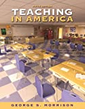 img - for Teaching in America, 5th Edition (with MyEducationLab) book / textbook / text book