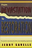 From devastation to restoration (0965535223) by Savelle, Jerry