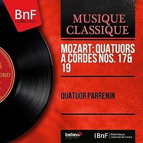 Mozart: Quatuors � cordes Nos. 17 & 19 (Mono Version)