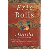 Australia: A biography : the beginnings from the cosmos to the genesis of Gondwana, and its rivers, forests, flora...
