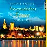 Provenzalisches Feuer: Ein Fall für Pierre Durand (Pierre Durand 4) | Sophie Bonnet