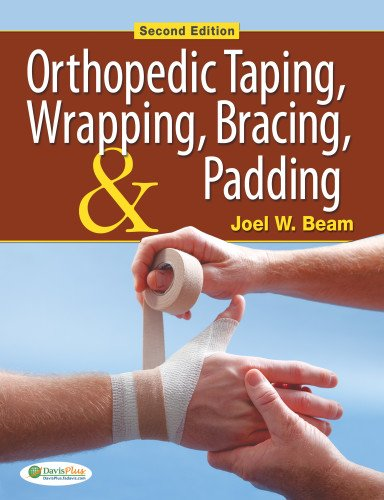 Orthopedic Taping, Wrapping, Bracing, and Padding (...