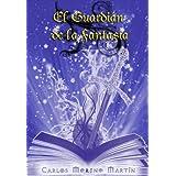El guardián de la fantasía