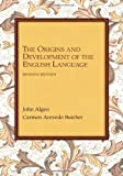 img - for The Origins and Development of the English Language book / textbook / text book