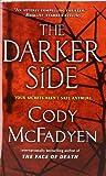 The Darker Side: A Thriller (Smoky Barrett)