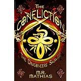 The Confliction (Book Three of the Dragoneers Saga) ~ M. R. Mathias