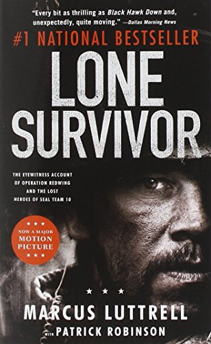 Lone Survivor by Marcus Luttrell, Patrick Robinson