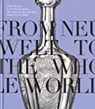 img - for From Neuwelt to the Whole World: 300 Years of Harrach Glass book / textbook / text book
