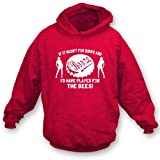 PunkFootball If it wasn't for Birds and Booze... The Bees Hooded Sweatshirt, Color Red